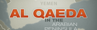 Al Qaeda in the Arabian Peninsula: Yemen's Ambitious Jihadists