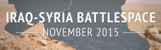 Iraq-Syria Battlespace: November 2015 (DISPLAY)