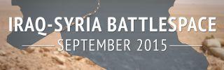 Iraq-Syria Battlespace: September 2015 (DISPLAY)