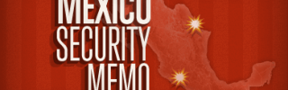 Mexico Security Memo