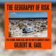 The Geography of Risk takes a look at the risks borne by coastal areas of the globe as giant storms become more frequent.